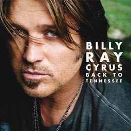 Back to Tennessee 2009 Billy Ray Cyrus