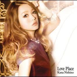Love Place 2017 西野加奈
