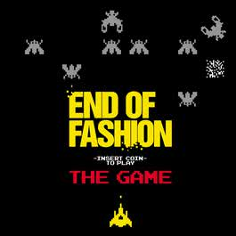 The Game 2006 End of Fashion