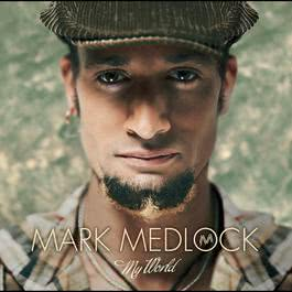 My World 2011 Mark Medlock