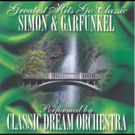 Simon & Garfunkel - Greatest Hits Go Classic 2001 Classic Dream Orchestra