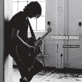 The Wrong Side Of The Daylight - Deluxe Edition 2011 Thomas Ring
