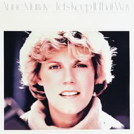Let's Keep It That Way 1999 Anne Murray