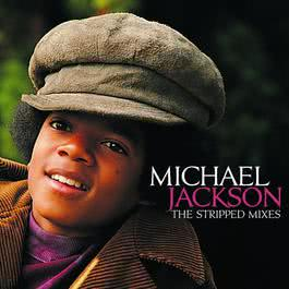 The Stripped Mixes 2009 Michael Jackson