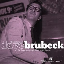 The Definitive Dave Brubeck on Fantasy, Concord Jazz, and Telarc 2010 Dave Brubeck