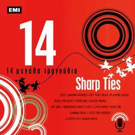14 Megala Tragoudia 2006 Sharp Ties