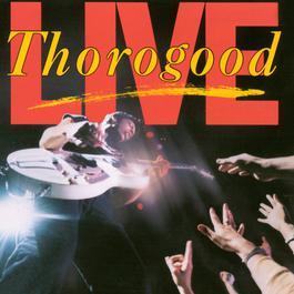 LIVE 1986 George Thorogood