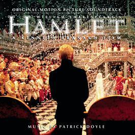 Hamlet Soundtrack 1996 Patrick Doyle