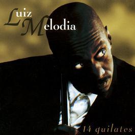 14 Quilates 1997 Luiz Melodia