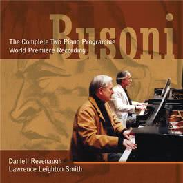 The Busoni Two Piano Programme 2007 Daniell Revenaugh