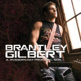 A Modern Day Prodigal Son 2013 Brantley Gilbert