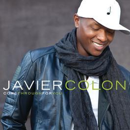 Come Through For You 2011 Javier Colon