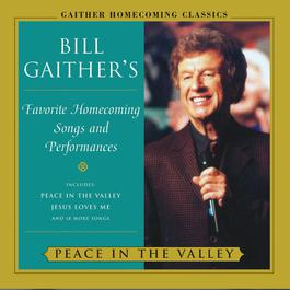 Peace In The Valley 2005 Bill & Gloria Gaither