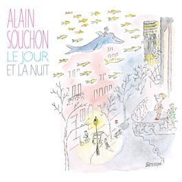 Le jour et la nuit 2011 Alain Souchon