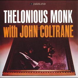 Thelonious Monk With John Coltrane 1998 John Coltrane