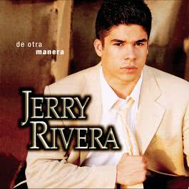De Otra Manera 1998 Jerry Rivera