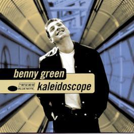 Kaleidoscope 1997 Benny Green
