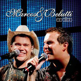 Marcos & Belutti - Ao Vivo 2009 Marcos & Belutti