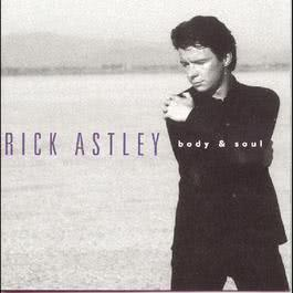 Body And Soul 1993 Rick Astley