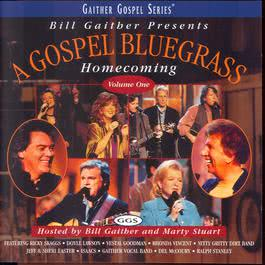 Gospel Bluegrass Homecoming Volume 1 2002 Bill & Gloria Gaither