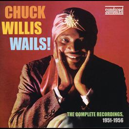 The Complete Okeh Recordings 1951-1956 2008 Chuck Willis
