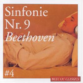 Best Of Classics 4: Beethoven Sinfonie 9 2004 David Zinman
