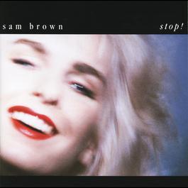 Stop! 1988 Sam Brown