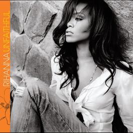 Unfaithful 2006 Rihanna
