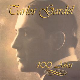 100 Anos 1990 Carlos Gardel