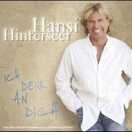 Ich denk an dich 2004 Hansi Hinterseer