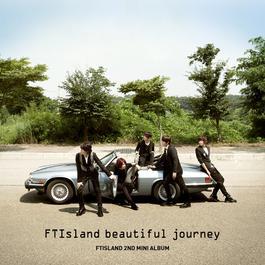 Beautiful Journey 2010 FTISLAND