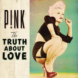 The Truth About Love 2012 P!nk