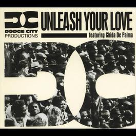 Unleash Your Love 1993 Dodge City Productions