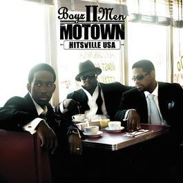Motown: A Journey Through Hitsville, USA 2007 Boyz II Men