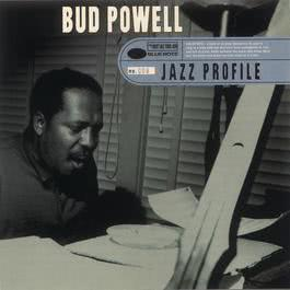 Jazz Profile: Bud Powell 1997 Bud Powell