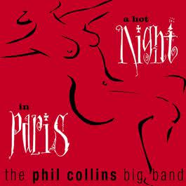 A Hot Night In Paris 2004 Phil Collins