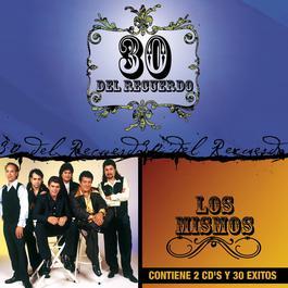 30 Del Recuerdo 2008 Los Mismos