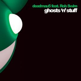 Ghosts 'n' Stuff 2009 Deadmau5
