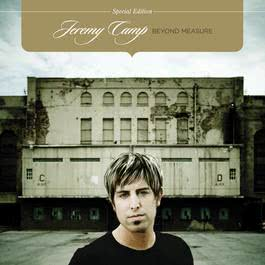 Beyond Measure 2006 Jeremy Camp