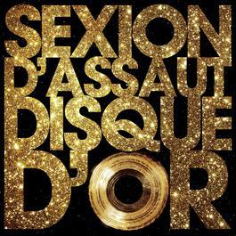 Disque d'or 2012 Sexion D'Assaut