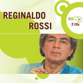 Nova Bis - Reginaldo Rossi 2005 Reginaldo Rossi