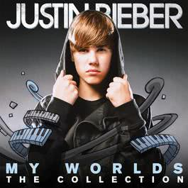 My Worlds - The Collection 2010 Justin Bieber