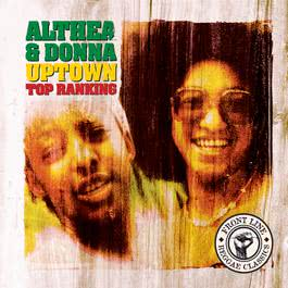 Uptown Top Ranking 2001 Althea & Donna