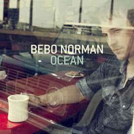 Ocean 2010 Bebo Norman