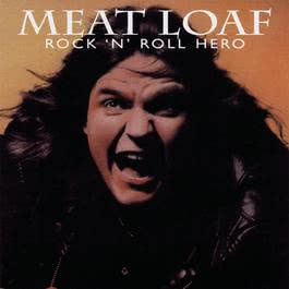 Rock 'N' Roll Hero 1997 Meat Loaf