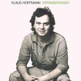 Veränderungen 1994 Klaus Hoffmann