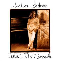 Painted Desert Serenade 1993 Joshua Kadison