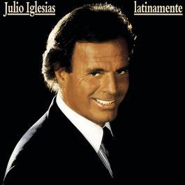 Latinamente 1991 Julio Iglesias
