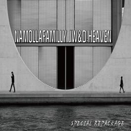 I'm missing you 2011 JW (Namolla Family); D.Heaven