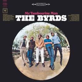 Mr. Tambourine Man 1992 The Byrds